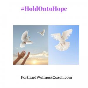 #HoldOntoHope